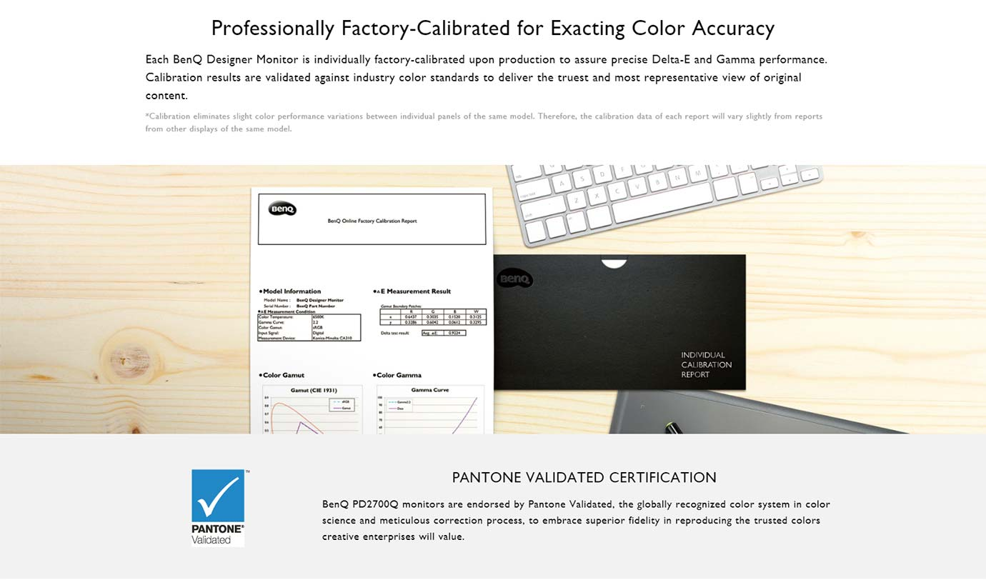 Professionally Factory-Calibrated for Exacting Color Accuracy